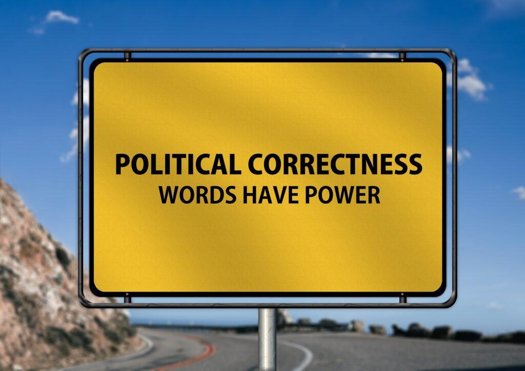 Υπάρχουν όρια στην πολιτική ορθότητα;